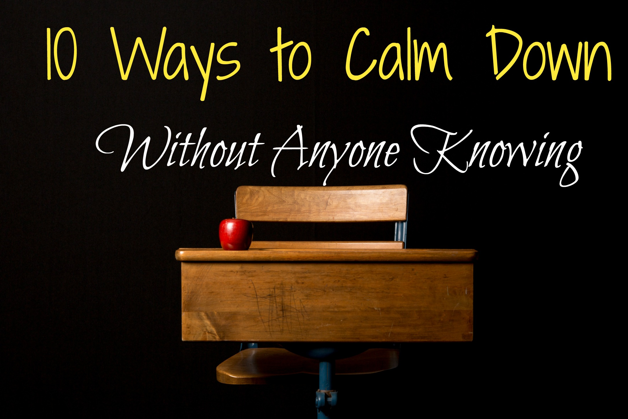 how to calm down when work is stressful